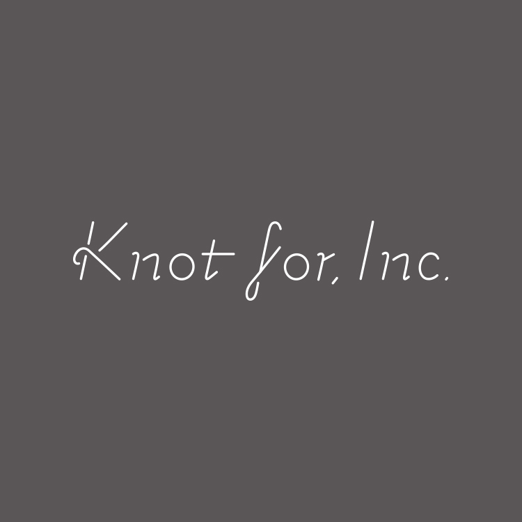 Knot for, Inc.